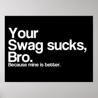 Su Swag chupa Bro Poster
