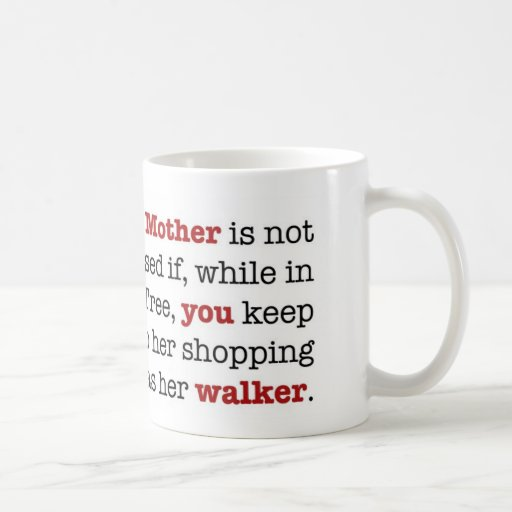 Su taza de la madre…