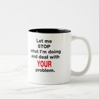 Su taza del problema