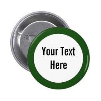 Su texto aquí pone verde el botón del personalizad pin redondo de 2 pulgadas