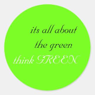 su todo alrededor el verde, piensa VERDE Pegatina Redonda