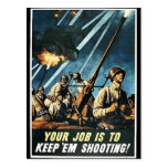¡Su trabajo es los guarda tiroteo! Tarjeta Postal