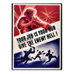Su trabajo es su arma da el infierno enemigo tarjetas postales