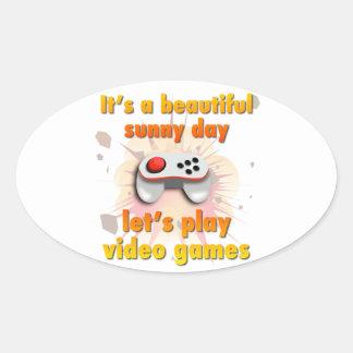 Su un día hermoso - juguemos a los videojuegos pegatina ovalada