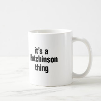su una cosa de hutchinson taza