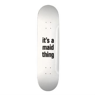 su una cosa de la criada tablas de patinar