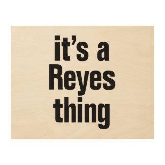 su una cosa de Reyes Impresión En Madera