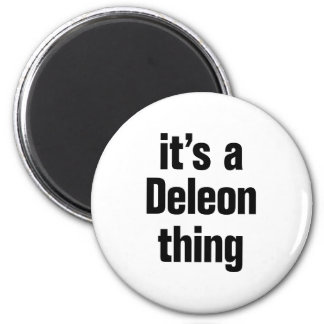 su una cosa del deleon imán redondo 5 cm