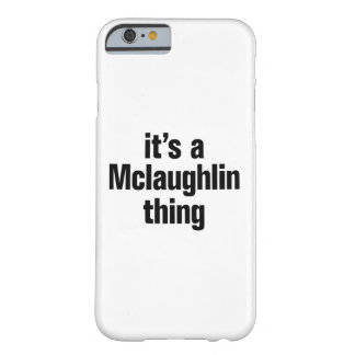 su una cosa del mclaughlin funda de iPhone 6 barely there