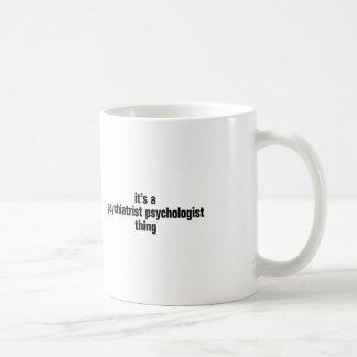 su una cosa del psicólogo del psiquiatra taza