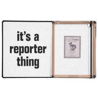 su una cosa del reportero iPad cárcasas