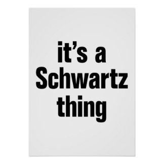 su una cosa del schwartz póster
