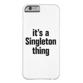 su una cosa del singleton funda de iPhone 6 barely there