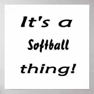 ¡Su una cosa del softball! Póster
