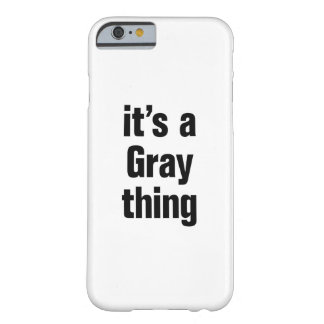 su una cosa gris funda barely there iPhone 6
