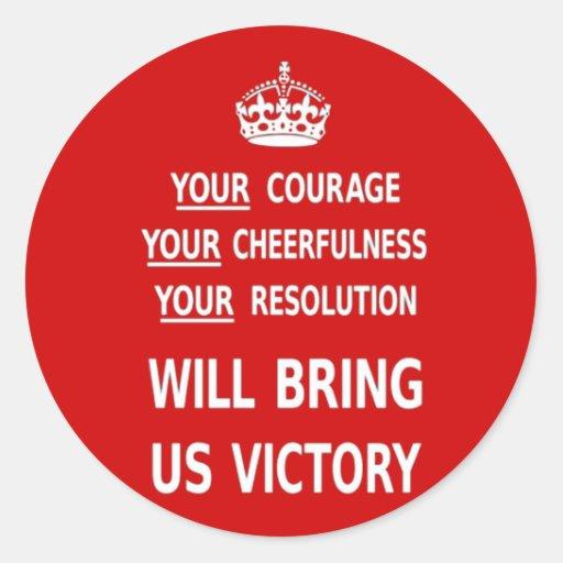 Su valor nos traerá la victoria. El mejor precio Pegatina Redonda
