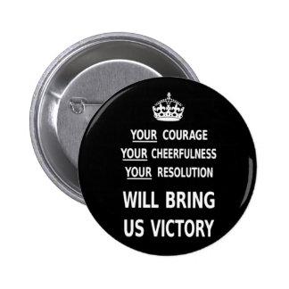 Su valor nos traerá la victoria el precio bajo pin redondo de 2 pulgadas