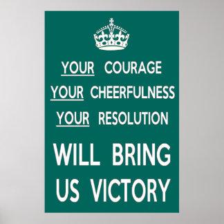Su valor nos traerá la victoria póster
