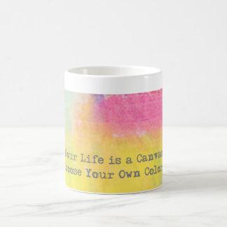 Su vida es una lona… elige sus propios colores taza básica blanca