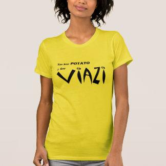 """Suajili Viazi """"usted dice la patata """" Tshirts"""