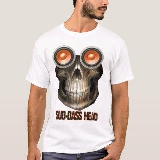 sub bass head- DUBSTEP-SUB BASS-DnB T-Shirt