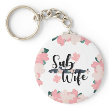 sub wife floral navy submariner  cute submarine keychain