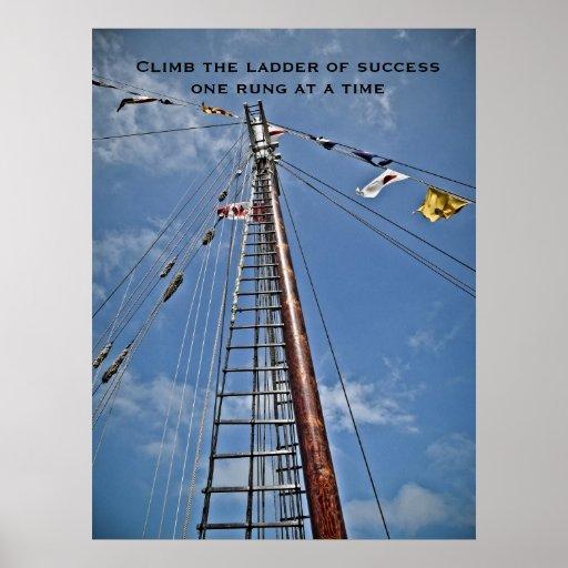 Suba la escalera de la impresión de motivación del posters