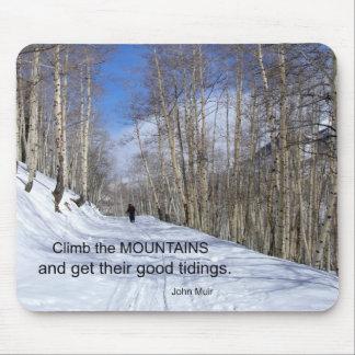 Suba las montañas y consiga su bueno…. mouse pad