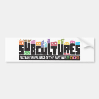 Subcultures Best of the East Bay Party Car Bumper Sticker