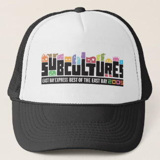 Subcultures Best of the East Bay Party Trucker Hat