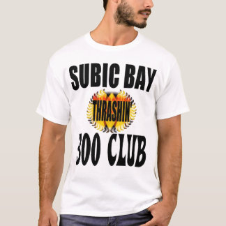 SUBIC BAY 300 CLUB T-Shirt