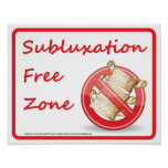 Subluxation Free Zone Chiropractic Wall Sign Poster