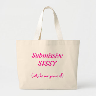 Submissive Sissy Bag