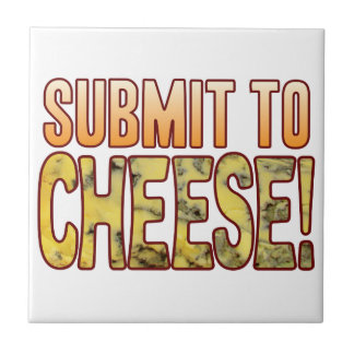Submit To Blue Cheese Ceramic Tile