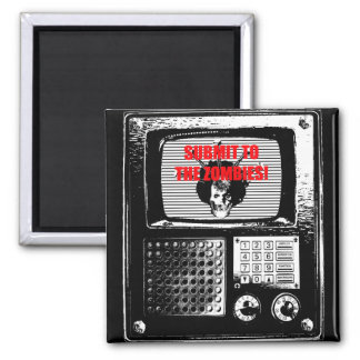 Submit ton the Zombies TV fridge likes! 2 Inch Square Magnet
