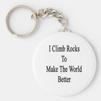 Subo rocas para hacer el mundo mejor llavero personalizado