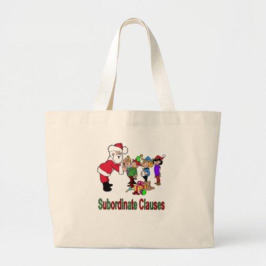 Subordinate Clauses Large Tote Bag
