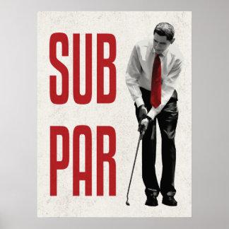 Subpar Obama Poster