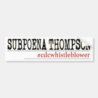 Subpoena Thompson Bumper Sticker