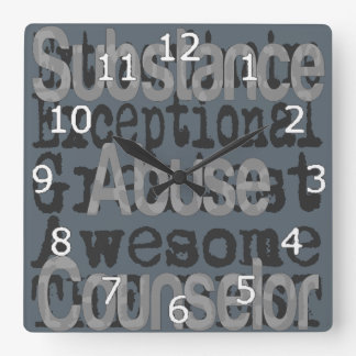 Substance Abuse Counselor Extraordinaire Square Wall Clock