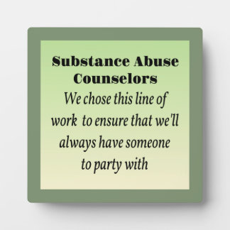 Substance Abuse Counselors Plaque