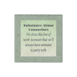 Substance Abuse Counselors Stone Magnet