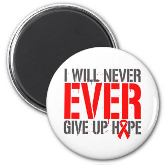 Substance Abuse I Will Never Ever Give Up Hope. Magnets
