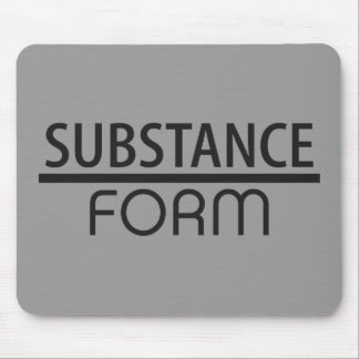 Substance Over Form Mouse Pad