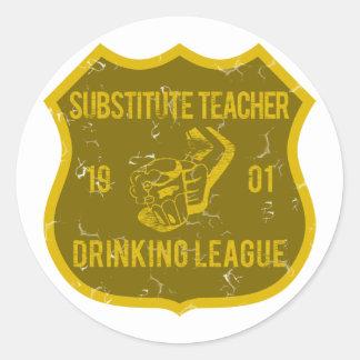 Substitute Teacher Drinking League Classic Round Sticker
