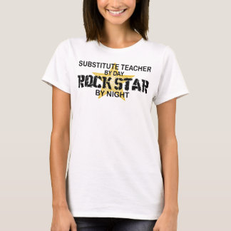 Substitute Teacher Rock Star by Night T-Shirt