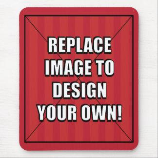 ¡Substituya la imagen para diseñar sus los Mousepads