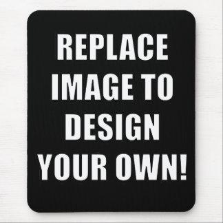 ¡Substituya la imagen para diseñar sus los Tapete De Raton