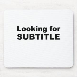 subtitle mouse pad