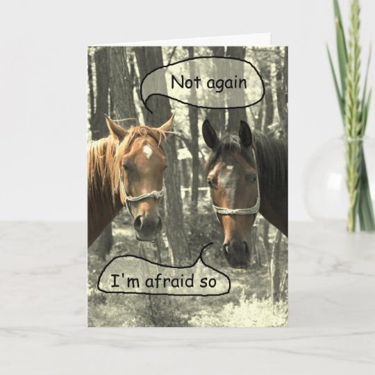 Subtle Humor Horses Talking Birthday Card Zazzle